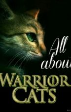 All about Warrior Cats by Taetaesneko