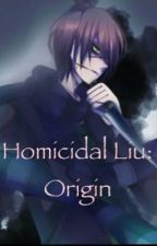 Homicidal Liu's Origin by -Homicidal-LiuWoods-