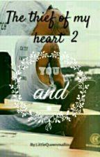 Ο κλέφτης της καρδιάς μου: Εσύ και εγώ. [✔] by LittleQueenmallou