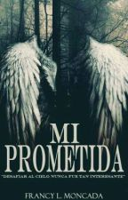 MI PROMETIDA (Gemas #1) by LadyDAngelo