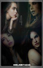 4 D.E.L.İ by YazarinizFL