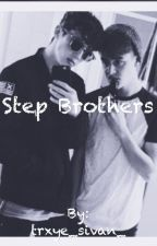 Step-Brothers// A Tronnor FanFic by trxye_sivan_