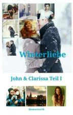 Winterliebe (John und Clarissa I) by Moonwriter98
