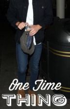 One Time Thing {Niall Horan} by uh-huh-horan