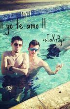 || Yo Te Amo || ~sTaXxBy~ by Chica_Youtube