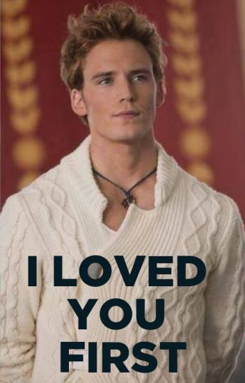 I loved you first {Finnick Odair} terminada.