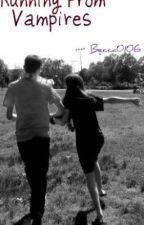 Running from Vampires by Becca0106