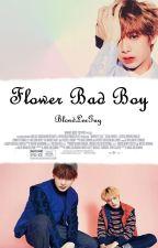 Flower Bad Boy by BlondLeeGuy
