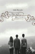 New Marauders (Scorily) by LilithMarauder