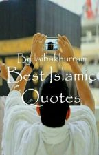 Best Islamic Quotes by laibakhurram