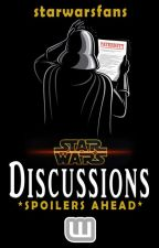 Star Wars Discussions *SPOILERS AHEAD* by starwarsfans