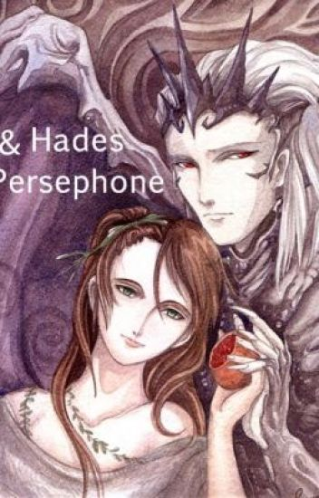 The Greek Goddess: Hades And Persephone