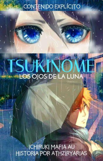  \♥TSUKINOME♥/  [IchiRuki]   TERMINADA  