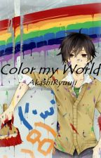 Color My World (BoyxBoy/Yaoi) by Akashi9153
