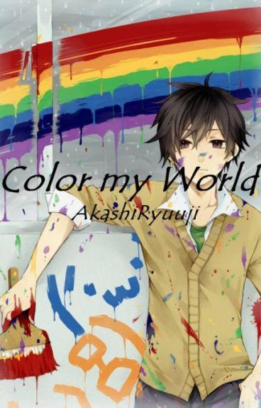 Color My World (BoyxBoy/Yaoi)