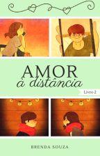 Amor à Distância by Brenda_Souza17
