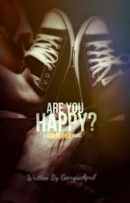 Are You Happy? by yallnotserious