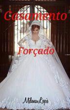 Casamento Forçado I by MilenaLopis