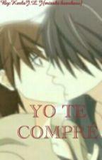 Yo Te Compré by misaki_kurobane