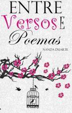 Entre Versos e Poemas by Nanda_De