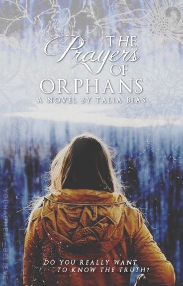 The Prayers Of Orphans by YouHadMeAt_Believe