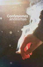 Confesiones Anónimas♡ by dskdsk19