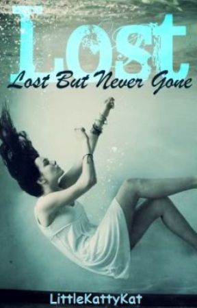 Lost but Never Gone by LittleKattyKat