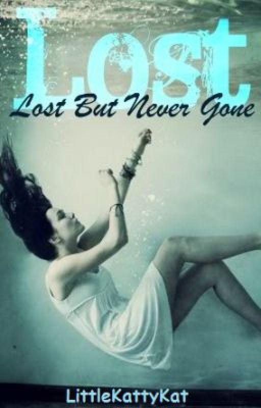 Lost but Never Gone by LittleKattyKat