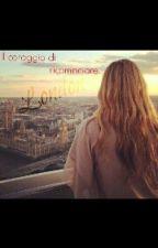 Il Coraggio di Ricominciare by Vanecy05
