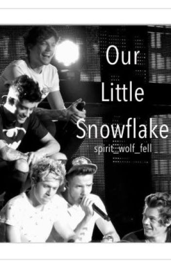 Our Little Snowflake (One Direction Fanfic)