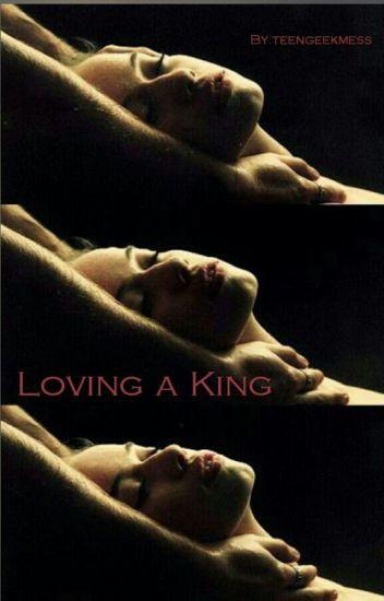 Loving a King