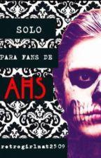 Todo sobre American Horror Story    WATTYS 2016 by retrogirlnat2509