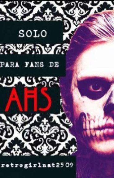 Todo sobre American Horror Story    WATTYS 2016