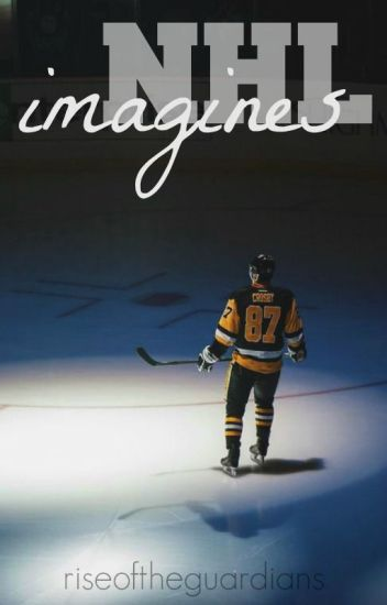 NHL IMAGINES [SLOW UPDATES]