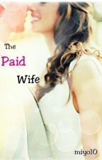 The Paid Wife by miyo10
