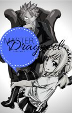 Master Dragneel by Lost_Alice
