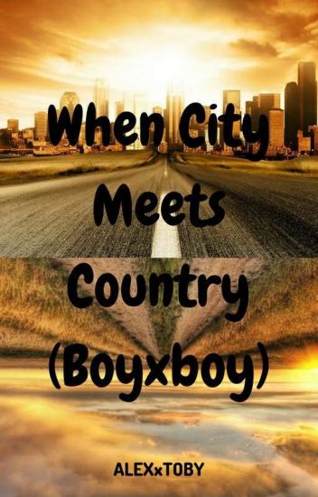 When City Meets Country (Boyxboy)