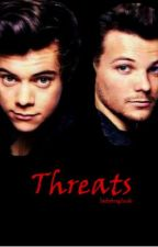 Threats (Larry Stylinson Fanfic) by ladybugluck