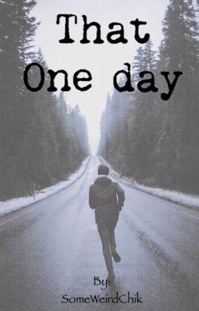 That One Day {n.h} by SomeWeirdChik