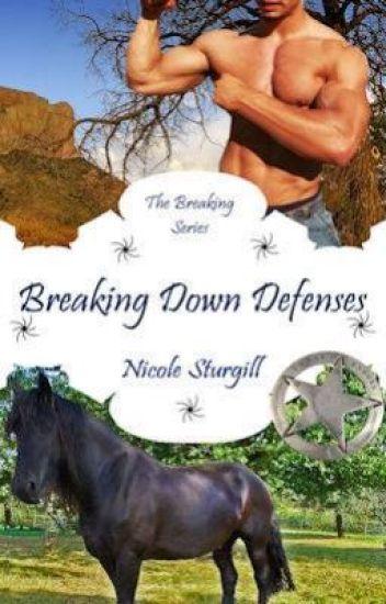 Breaking Down Defenses (3rd in Breaking Series)