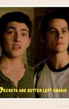 Secrets are better left unsaid (sterek fanfic) by Maddi_sterek