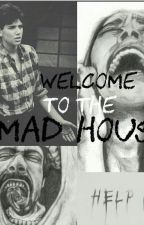 Welcome To The Mad House by Outsiders_Curtis