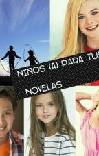 Niños (a)Para Tus Novelas by himberjomaria