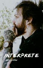 Interprete ; brusnop by miseryinblue