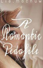 A Romantic Pedofil by Lie_mochuw