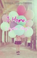 I Hope... by nopisepti94