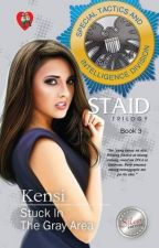 S.T.A.I.D. 3 (COMPLETE) - Published under PHR by MissClosetNovelist