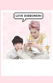 Love Dodecagon (EXO ff) by btsex-