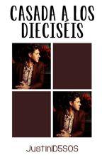 Casada a los 16    Niall Horan✔ (Proceso De Edicion) by Justin1D5SOS