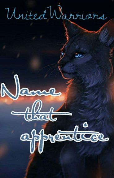 Name That Apprentice [UnitedWarriors]